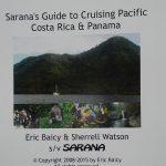 Sarana Guide to Cruising the Pacific Costa Rica & Panama Sarana Guide to Cruising the Pacific Costa Rica & Panama