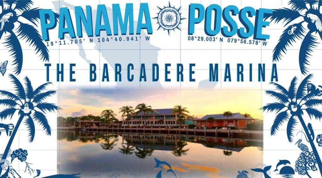 The Barcadere Marina, Cayman Islands sponors the Panama Posse
