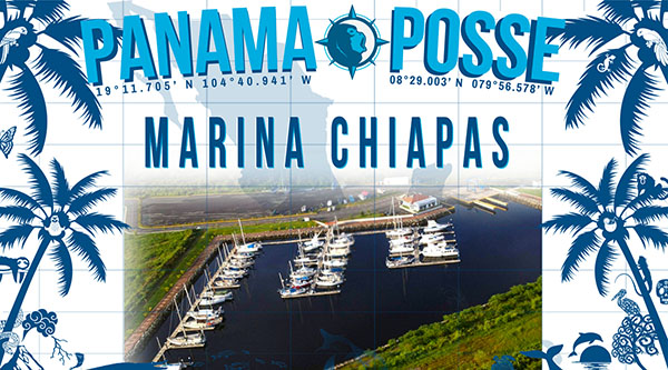 Marina Chiapas sponsors the Panama Posse and has special rates including for the hurricane season flat rate of 250 x month
