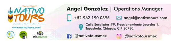 This tour was provided courtesy of Nativo Tours from Chiapas