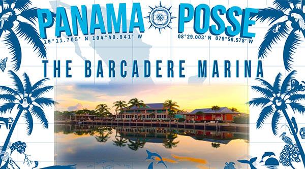 THE BARCEDER MARINA SPONSORS THE PANAMA POSSE