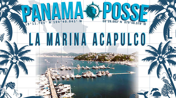 "La Marina Acapulco sponsors the PANAMA POSSE >>"" width=""600″ height=""333″></a></td> </tr> </tbody> </table> </td> </tr> <tr> <td><u>Historic drawing of Acapulco, MX </u></td> </tr> <tr> <td> <table> <tbody> <tr> <td><img class="